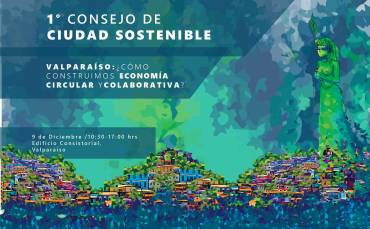 EcoEd, part of Ecosistema de reciclaje de Valparaíso, invites you to the First Council for a Sustainable City