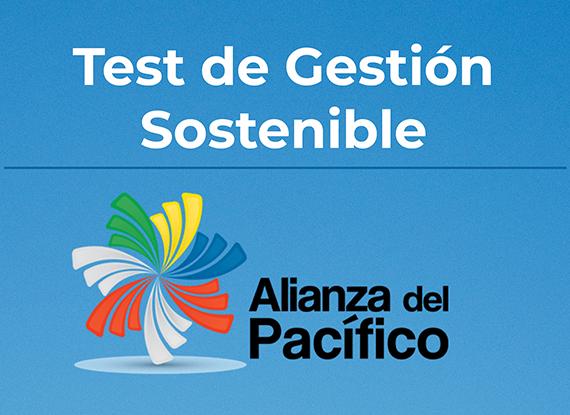 Informe Resultados Test de Gestión Sostenible Alianza del Pacífico